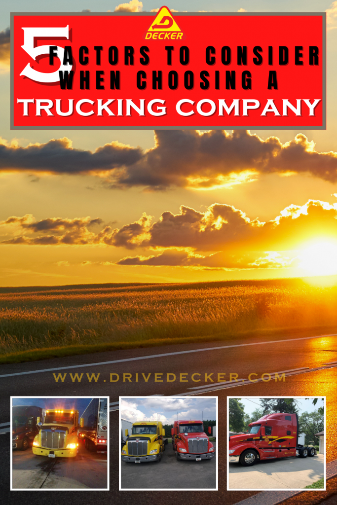 5 Factors to consider when deciding what trucking company to work for. Choosing the best trucking company can not only  bring you home more money but offer you your preferred home time. #besttruckingcompany #trucking #truckingcompany #truckdriver #trucker #truckamenities #truckingaccessories #truckaccessories #truckerslife #lifeofatrucker #DeckerTruckLine  #trucks #logistics #Peterbilt #Semi #SemiTruck #truckingequipment