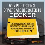 Having a company who respects and appreciates you is sadly, hard to find. Don't settle, go for the best. #DeckerTruckLine #trucking #truckingCompanyReview